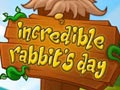 Incredible Rabbits Day